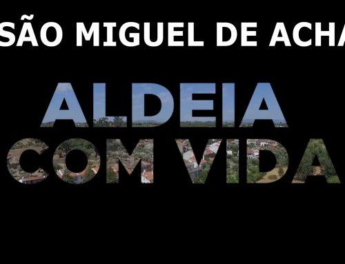 São Miguel de Acha – Aldeia Com Vida (Video Completo)