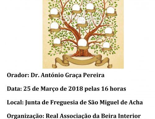 """Palestra """"Genealogia das Gentes de São Miguel de Acha"""""""