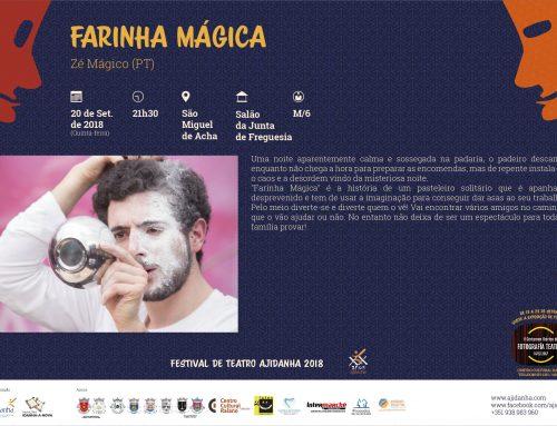 """Festival de Teatro Ajidanha 2018 em São Miguel de Acha – """"Farinha Mágica"""""""
