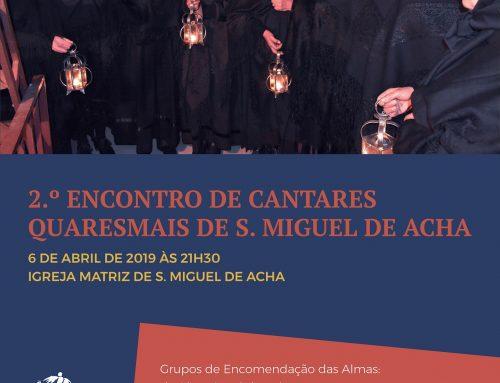 2º Encontro de Cantares Quaresmais de São Miguel de Acha